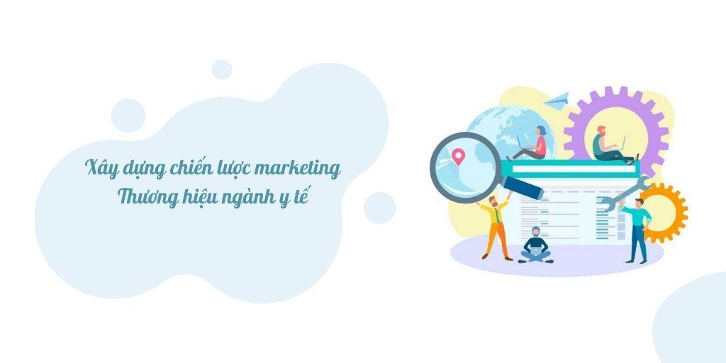 xây dựng chiến lược marketing y tế