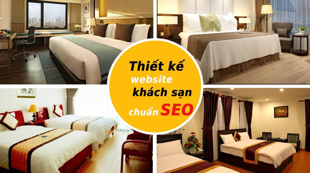 Thiết kế website khách sạn chuẩn SEO
