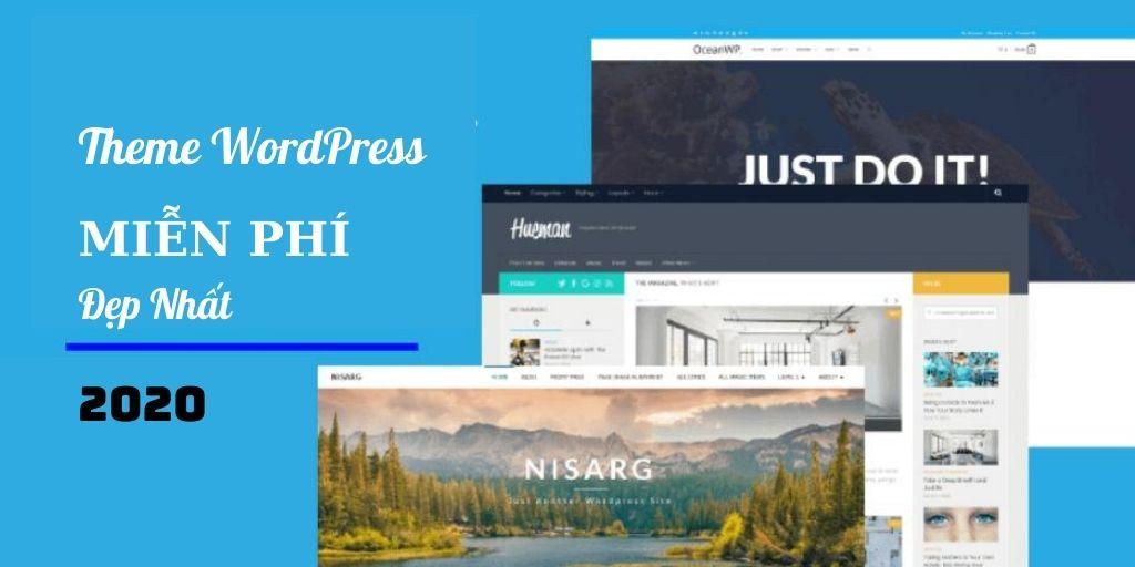 Top 8 theme wordpress miễn phí, cực dễ sử dụng cho người mới