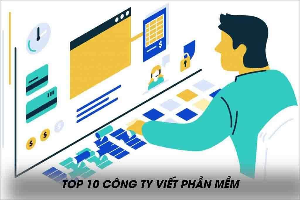 Top 10 công ty viết phần mềm